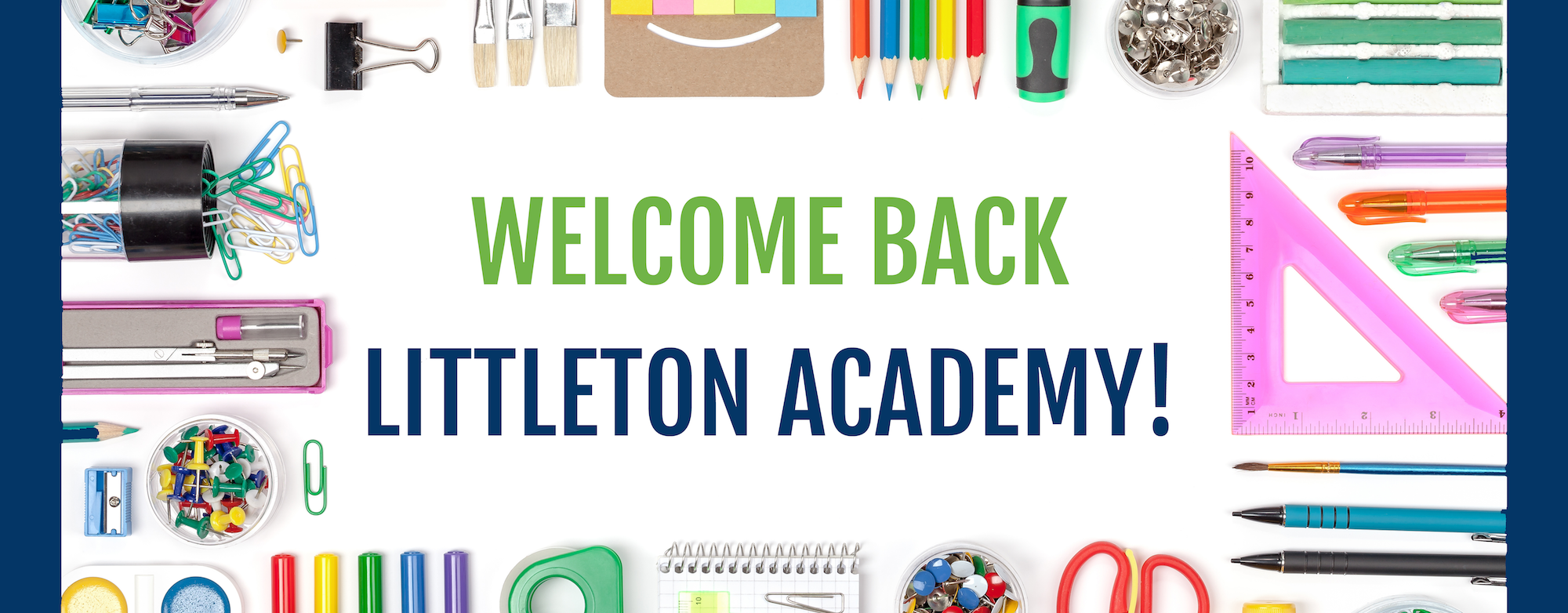 Welcome Back Littleton Academy