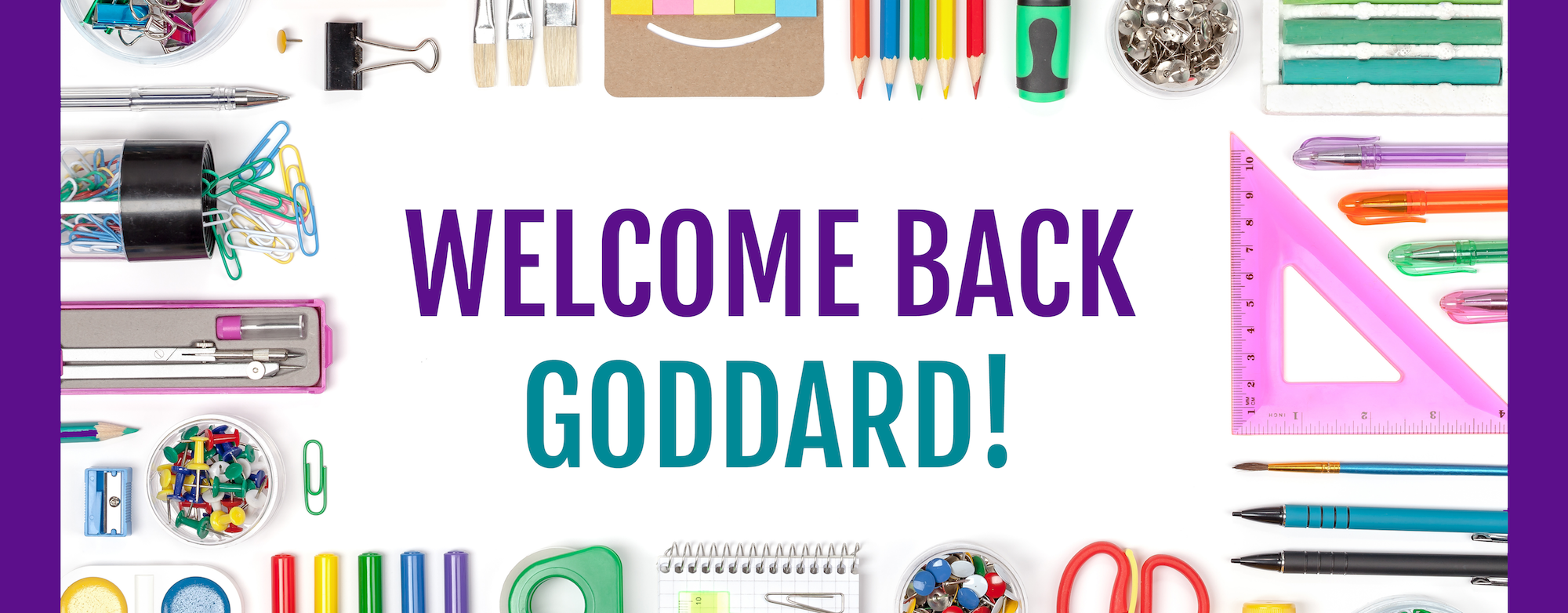 Welcome Back Goddard - School Supplies