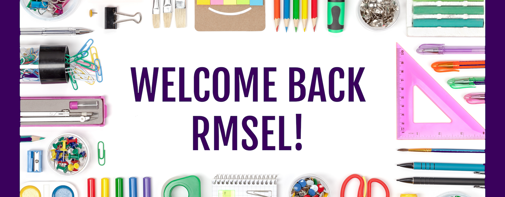Welcome Back RMSEL