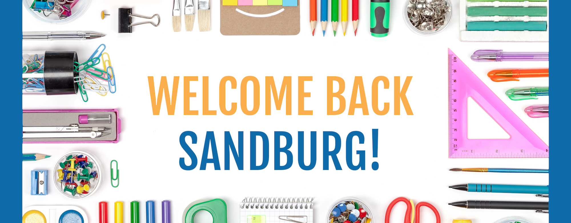 Welcome Back Sandburg
