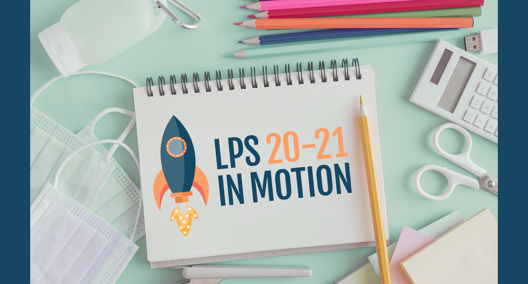 LPS in Motion 20-21 Logo on Notebook